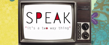 Speak: its a two way thing