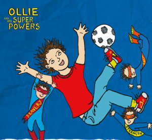 Ollie and His Superpowers Image